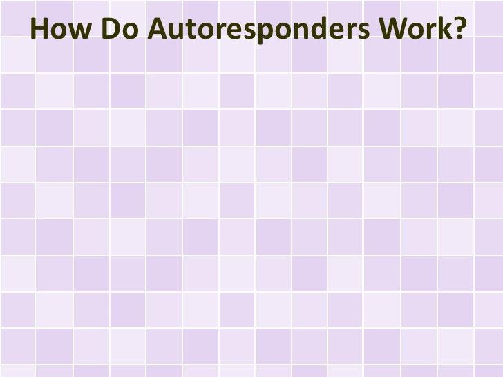 How Do Autoresponders Work?