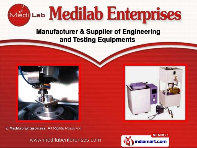 Manufacturer & Supplier of Engineering      and Testing Equipments