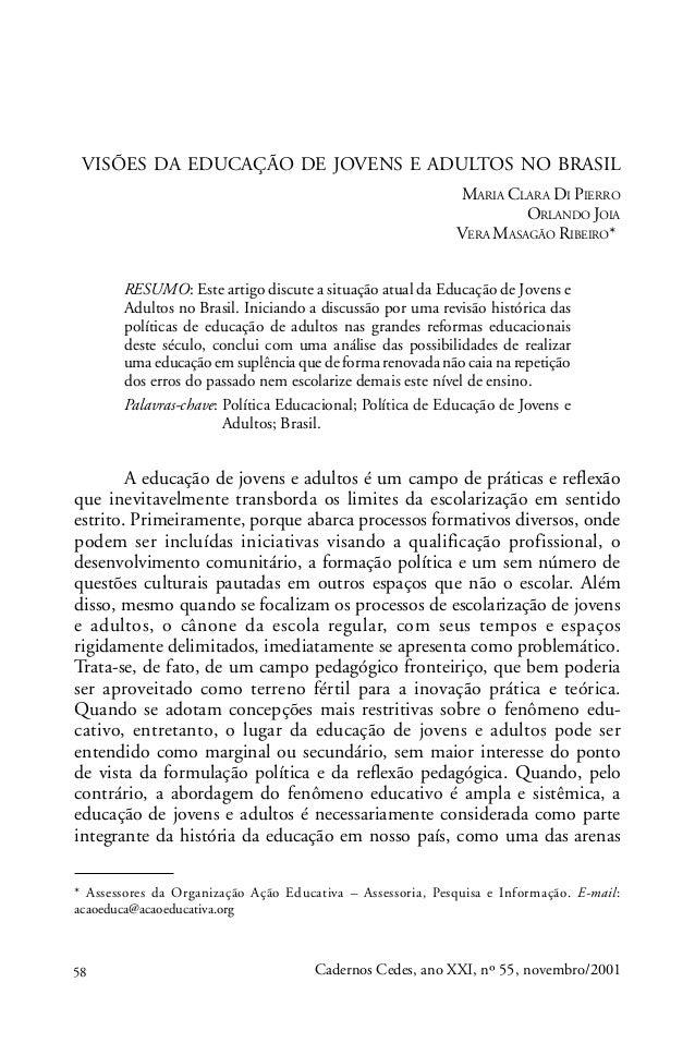 VISÕES DA EDUCAÇÃO DE JOVENS E ADULTOS NO BRASIL                                                            MARIA CLARA DI...
