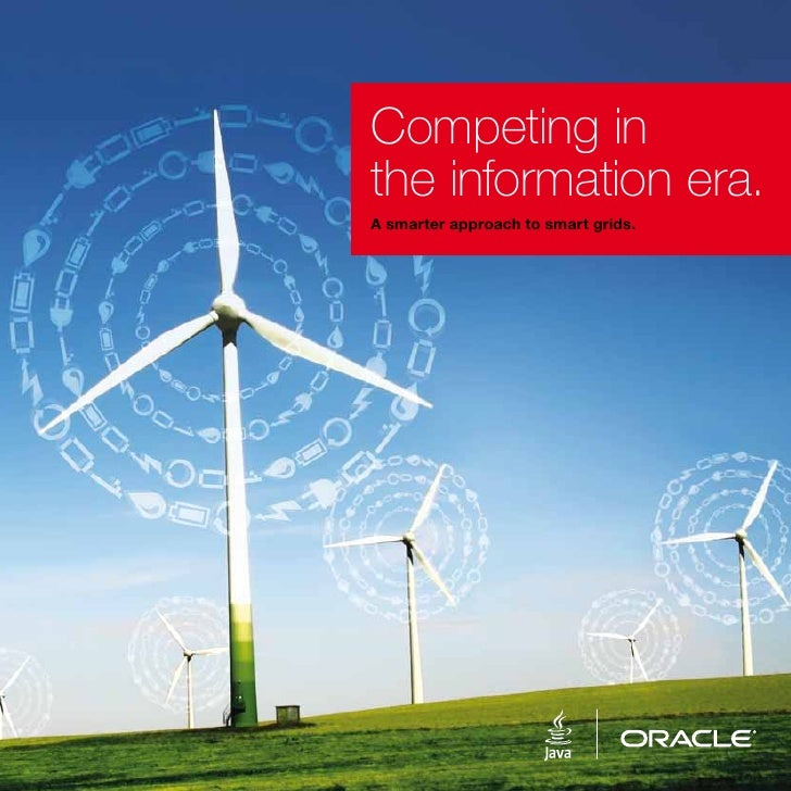 Competing inthe information era.A smarter approach to smart grids.