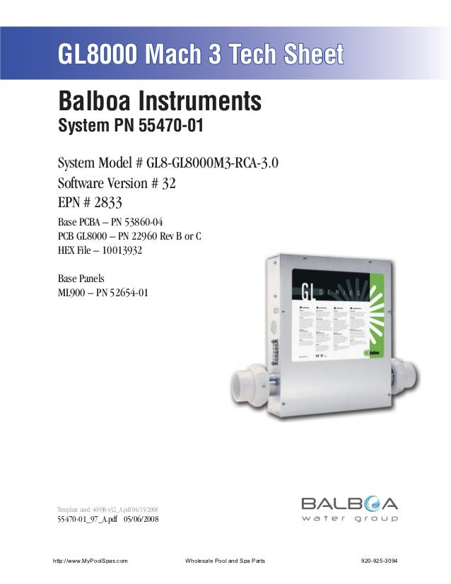 GL8000 Mach 3 Tech Sheet Balboa Instruments System PN 55470-01 System Model # GL8-GL8000M3-RCA-3.0 Software Version # 32 E...