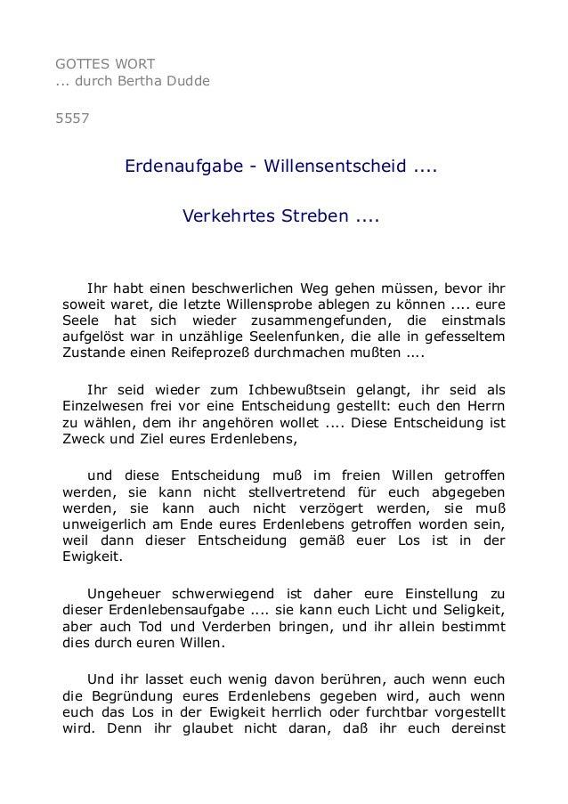 GOTTES WORT ... durch Bertha Dudde 5557 Erdenaufgabe - Willensentscheid .... Verkehrtes Streben .... Ihr habt einen beschw...