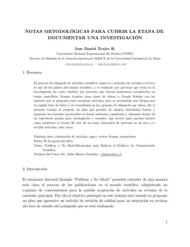 NOTAS METODOLÓGICAS PARA CUBRIR LA ETAPA DE DOCUMENTAR UNA INVESTIGACIÓN Jose Daniel Texier R. Universidad Nacional Experi...