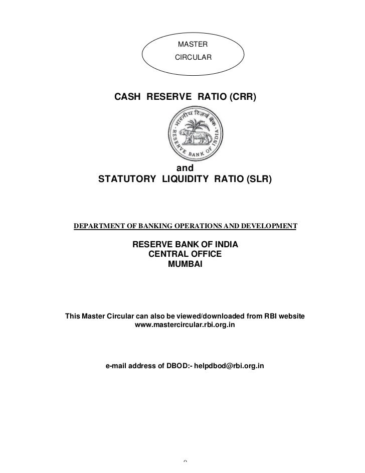 MASTER                              CIRCULAR             CASH RESERVE RATIO (CRR)                      and         STATUTO...