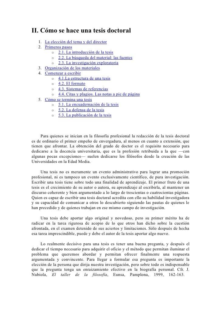 II. Cómo se hace una tesis doctoral   1. La elección del tema y del director   2. Primeros pasos         o 2.1. La introdu...