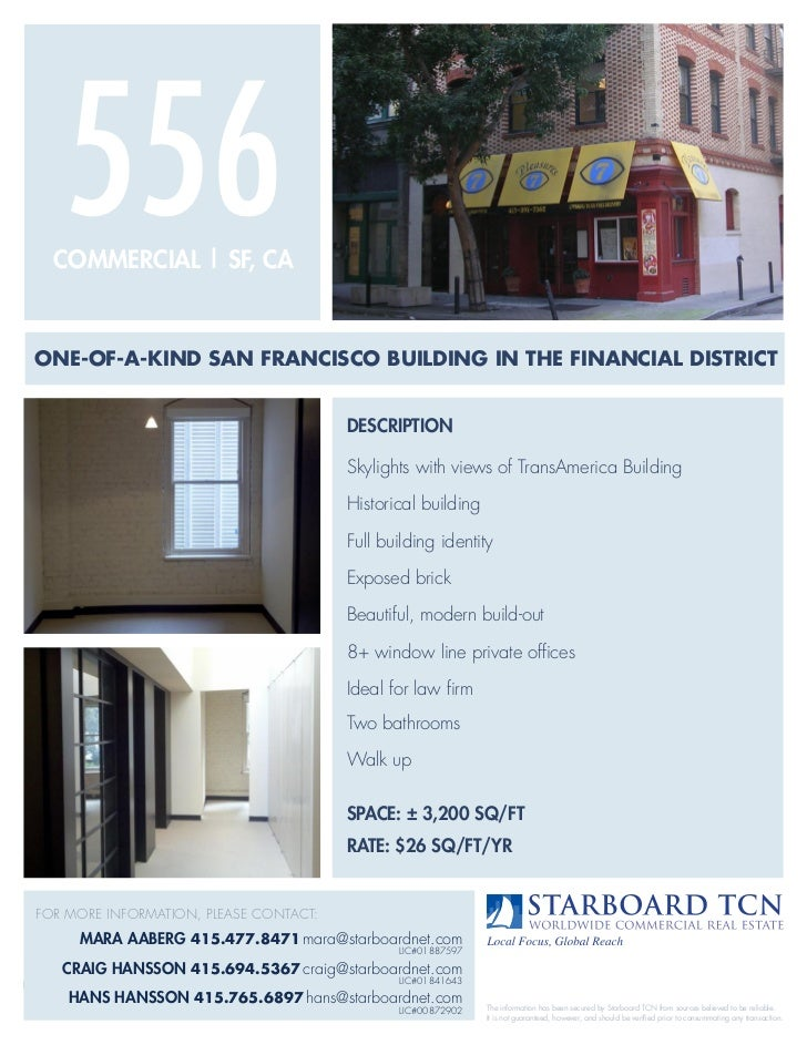556    COMMERCIAL | SF, CA ONE-OF-A-KIND SAN FRANCISCO BUILDING IN thE FINANCIAL DIStRICt                                 ...
