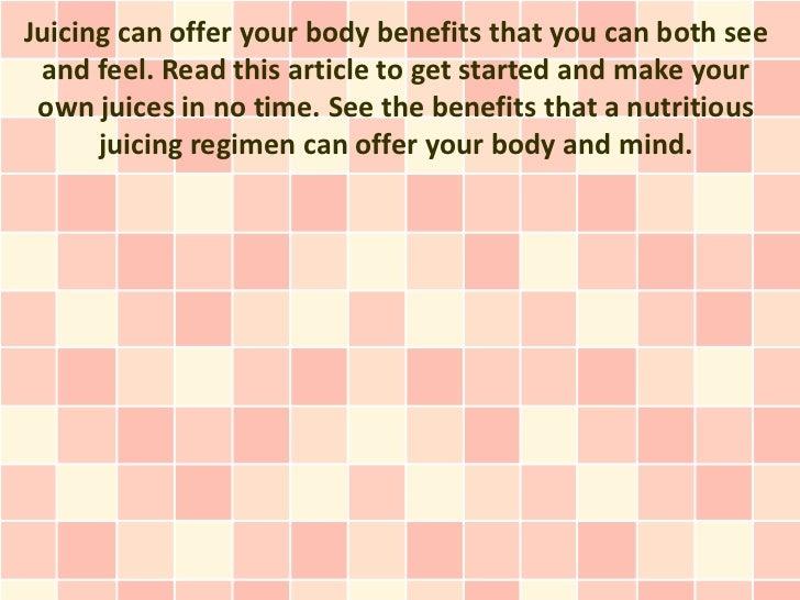 Juicing can offer your body benefits that you can both see and feel. Read this article to get started and make your own ju...