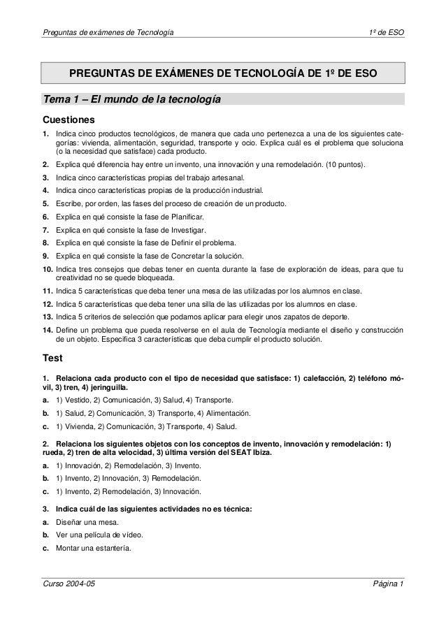 Preguntas de exámenes de Tecnología 1º de ESO  PREGUNTAS DE EXÁMENES DE TECNOLOGÍA DE 1º DE ESO  Tema 1 – El mundo de la t...