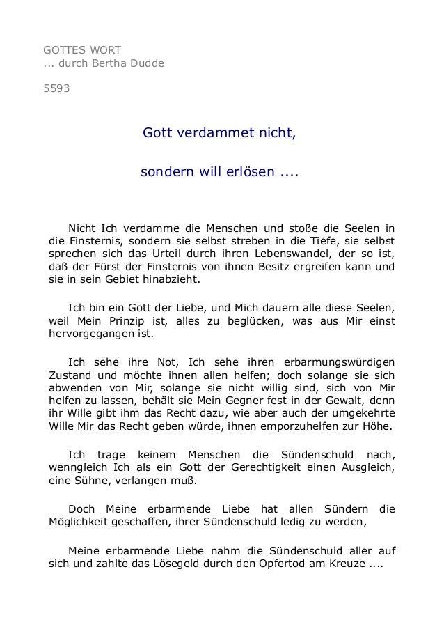 GOTTES WORT ... durch Bertha Dudde 5593 Gott verdammet nicht, sondern will erlösen .... Nicht Ich verdamme die Menschen un...