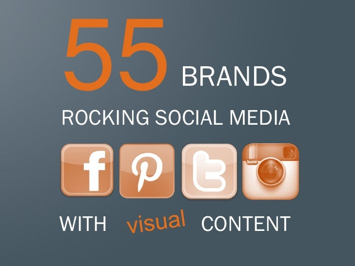 55 brands rocking social media