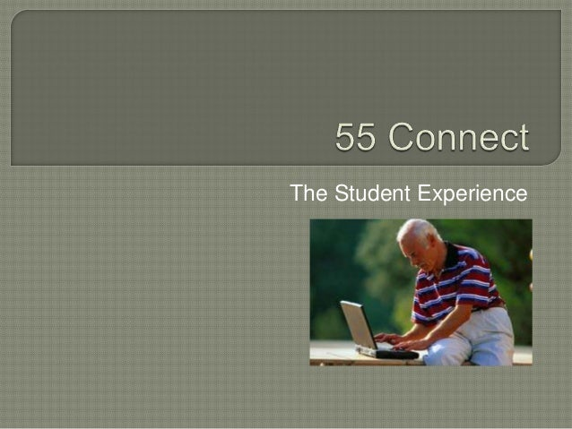 55 connect student experience