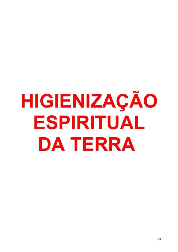 HIGIENIZAÇÃO ESPIRITUAL  DA TERRA               94