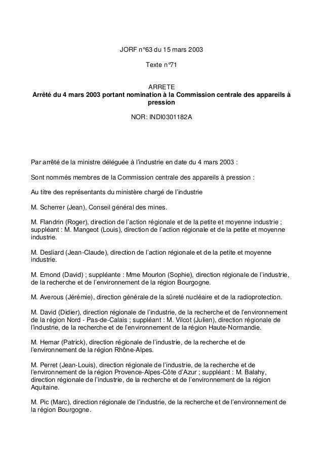 JORF n°63 du 15 mars 2003 Texte n°71 ARRETE Arrêté du 4 mars 2003 portant nomination à la Commission centrale des appareil...