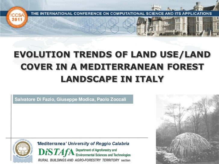 Evolution trends of land use/land cover in a Mediterranean forest landscape in Italy
