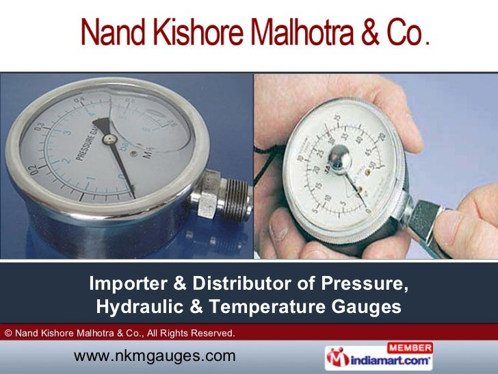 Importer & Distributor of Pressure, Hydraulic & Temperature Gauges