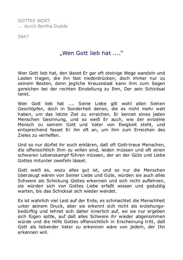 """GOTTES WORT ... durch Bertha Dudde 5647 """"Wen Gott lieb hat ...."""" Wen Gott lieb hat, den lässet Er gar oft steinige Wege wa..."""