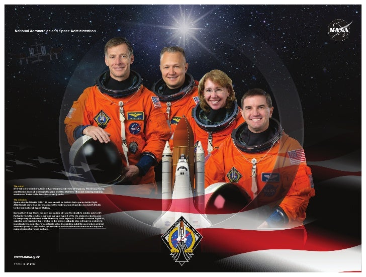 The crew:STS-135 crew members, from left, are Commander Chris Ferguson, Pilot Doug Hurley,and Mission Specialists Sandy Ma...