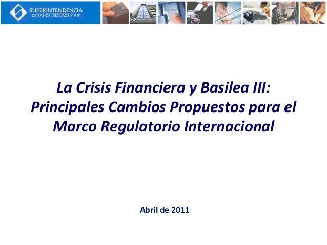 56604142 basilea-iii-principales-cambios-propuestos-para-el-marco-regulatorio-internacional