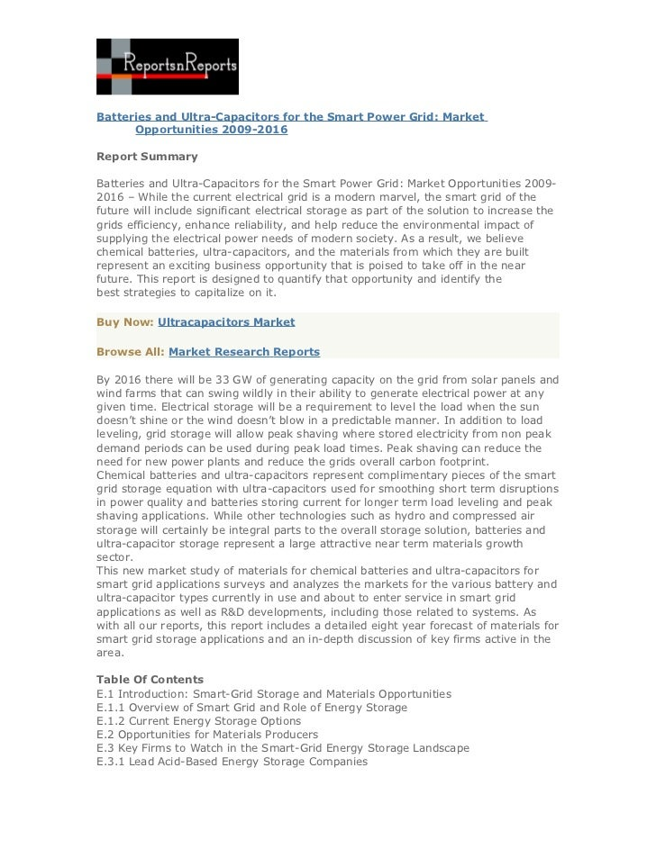Batteries and Ultra-Capacitors for the Smart Power Grid: Market      Opportunities 2009-2016Report SummaryBatteries and Ul...