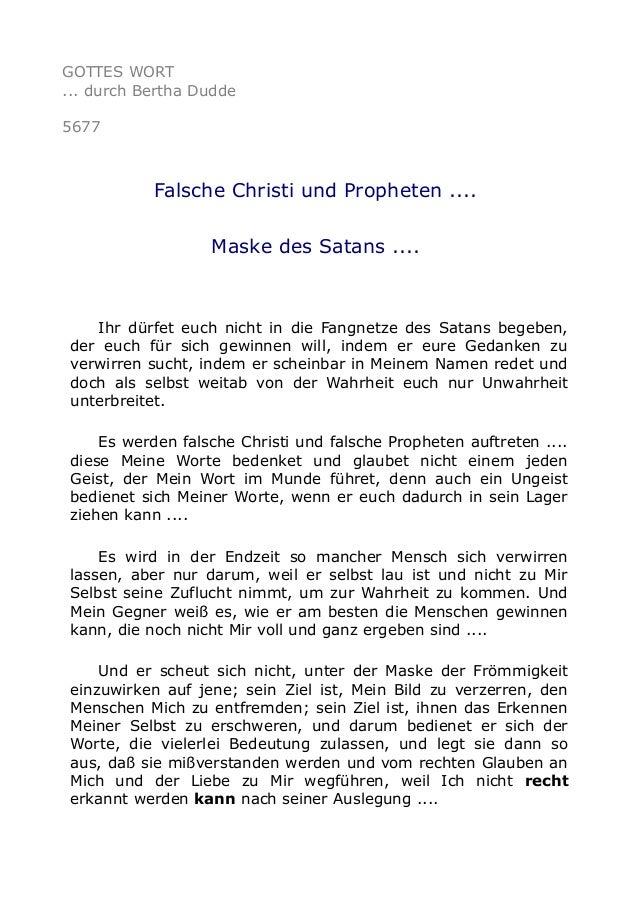 GOTTES WORT ... durch Bertha Dudde 5677 Falsche Christi und Propheten .... Maske des Satans .... Ihr dürfet euch nicht in ...