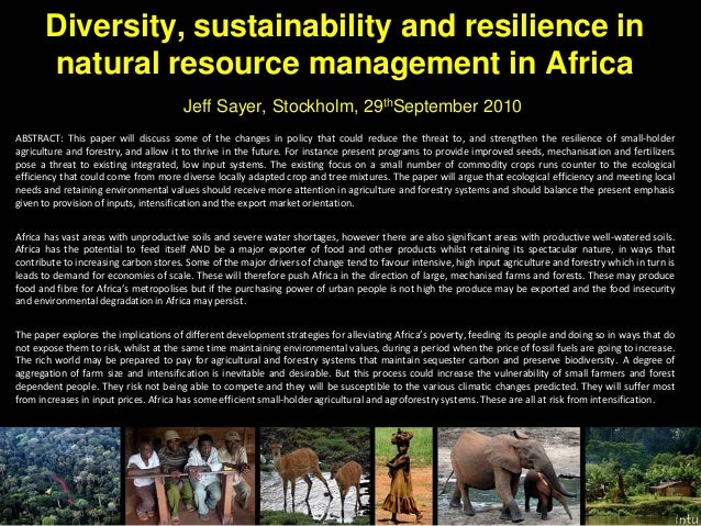 Diversity, sustainability and resilience in natural resource management in Africa Jeff Sayer, Stockholm, 29thSeptember 201...
