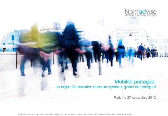 NOMADVISE SAS au capital de 2 500 euros – siège social : 22, rue Emile Dubois – 75014 Paris – immatriculée sous le n°529 0...