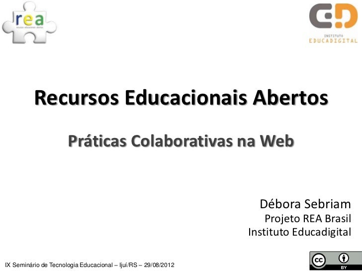 Recursos Educacionais Abertos                      Práticas Colaborativas na Web                                          ...