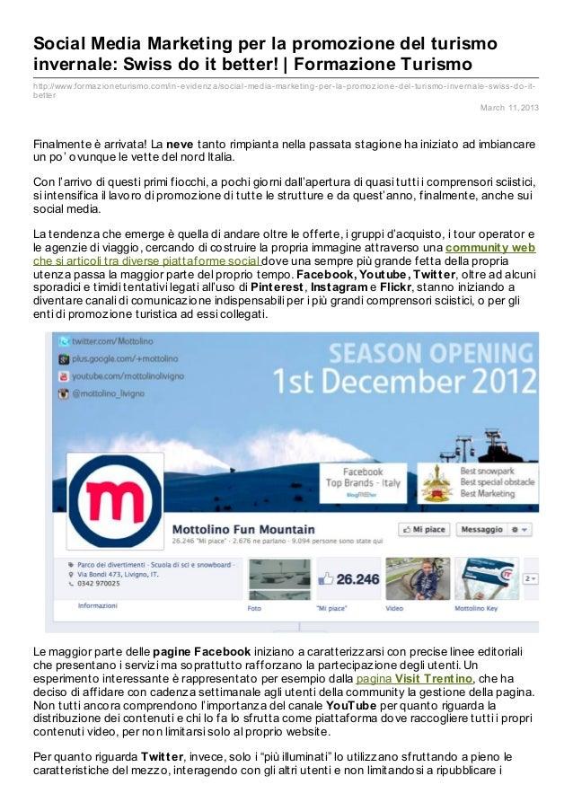Social Media Marketing per la promozione del turismoinvernale: Swiss do it better! | Formazione Turismohttp://www.formaz i...