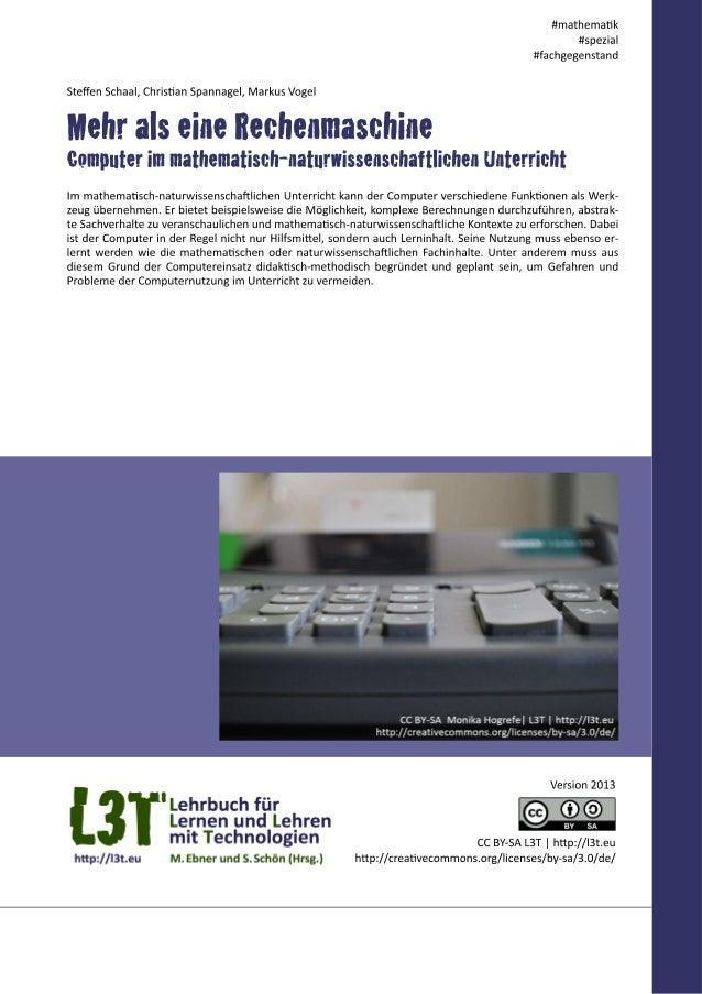 Der Computer kann – nicht nur im mathematisch-naturwissenschaftlichen Unterricht – verschiedene Rollen in Lehr- und Lernsi...