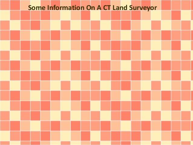 Some Information On A CT Land Surveyor