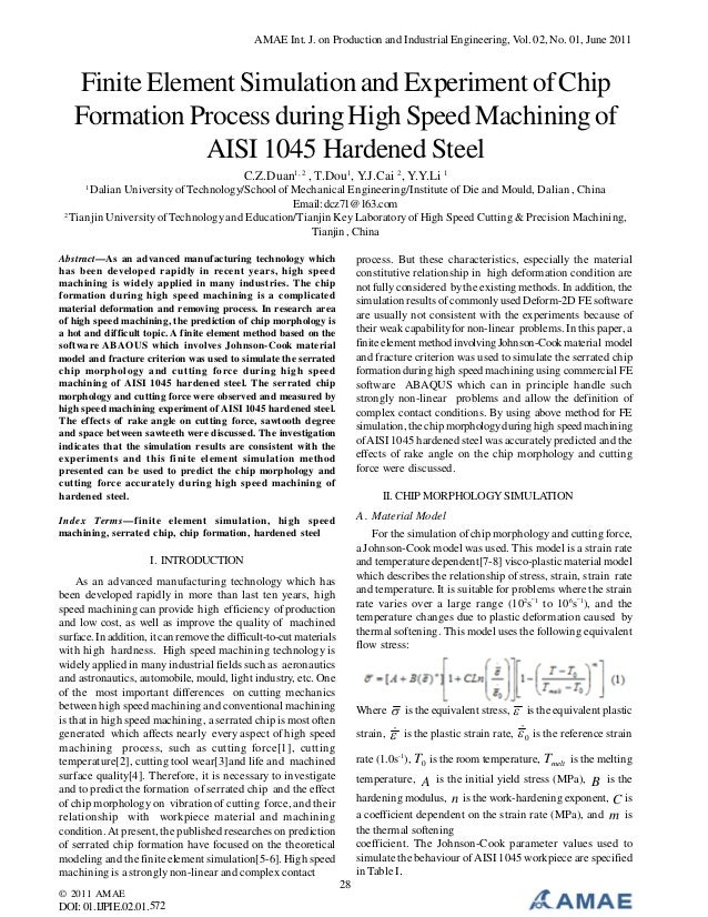 AMAE Int. J. on Production and Industrial Engineering, Vol. 02, No. 01, June 2011  Finite Element Simulation and Experimen...