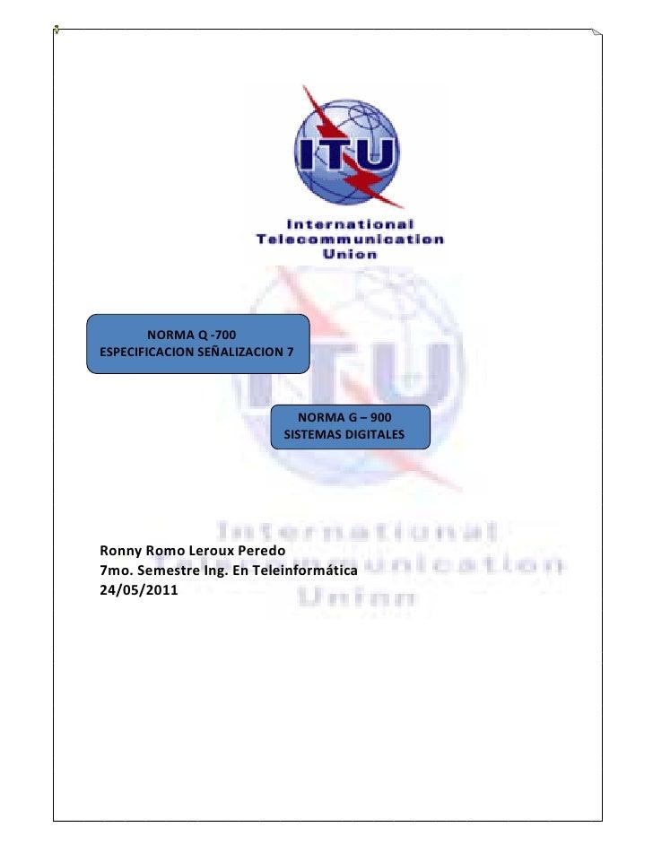 NORMA Q -700ESPECIFICACION SEÑALIZACION 7                              NORMA G ʹ 900                           SISTEMAS DI...