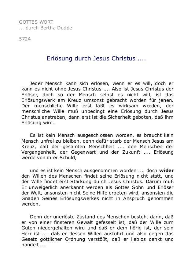 GOTTES WORT ... durch Bertha Dudde 5724 Erlösung durch Jesus Christus .... Jeder Mensch kann sich erlösen, wenn er es will...