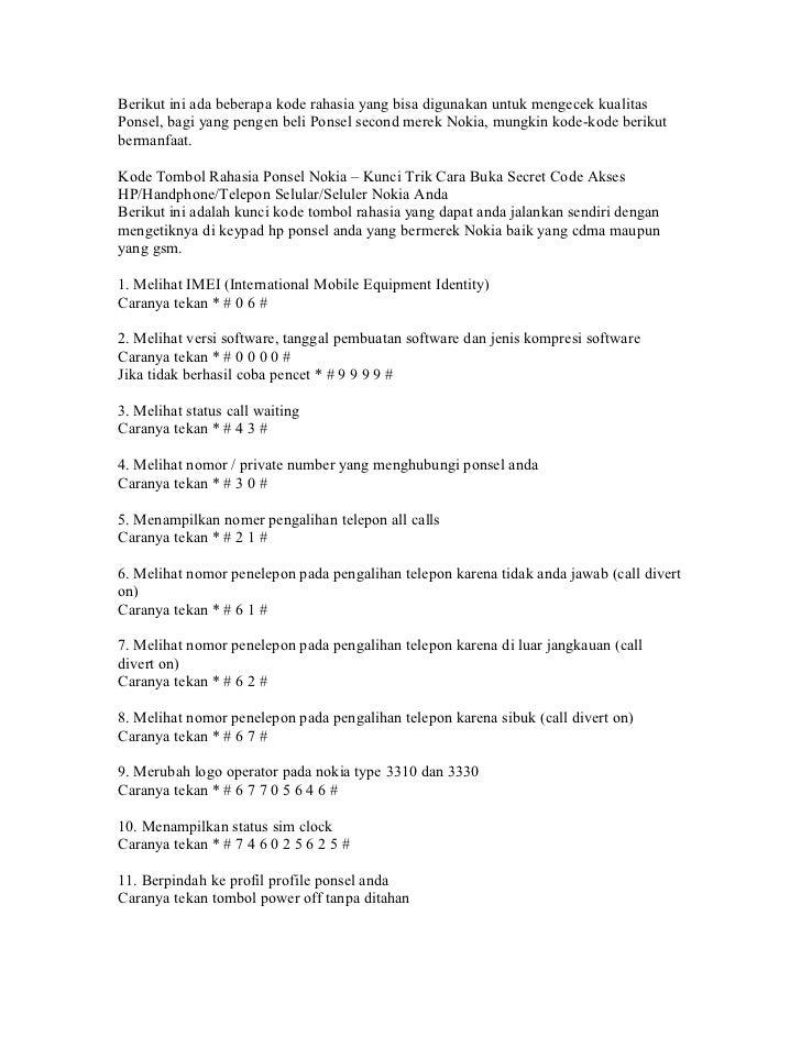Berikut ini ada beberapa kode rahasia yang bisa digunakan untuk mengecek kualitasPonsel, bagi yang pengen beli Ponsel seco...
