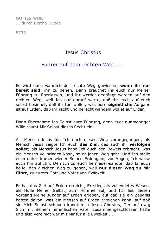 GOTTES WORT  ... durch Bertha Dudde  5733  Jesus Christus  Führer auf dem rechten Weg ....  Es wird euch wahrlich der rech...