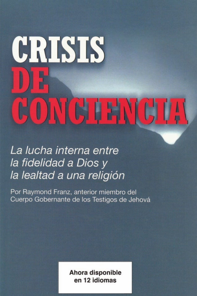 Crisis de Conciencia- Raymond Franz