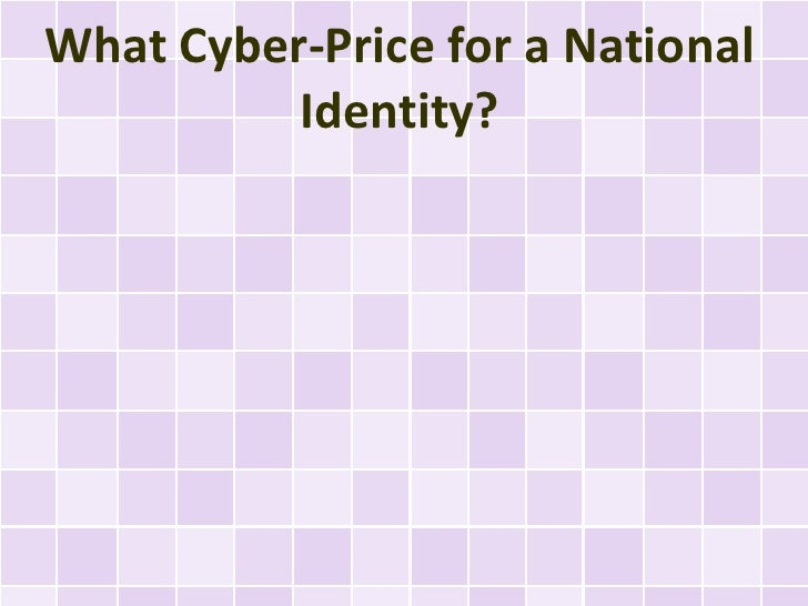 What Cyber-Price for a National          Identity?