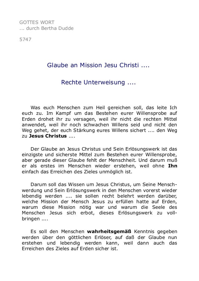 GOTTES WORT ... durch Bertha Dudde 5747 Glaube an Mission Jesu Christi .... Rechte Unterweisung .... Was euch Menschen zum...