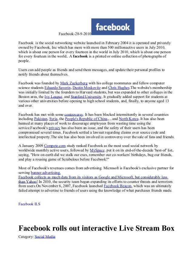 Facebook-28-9-2010 Facebook is the social networking website launched in February 2004 it is operated and privately owned ...