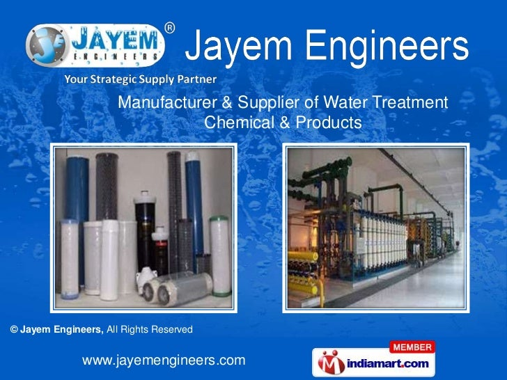 Manufacturer & Supplier of Water Treatment                                Chemical & Products© Jayem Engineers, All Rights...