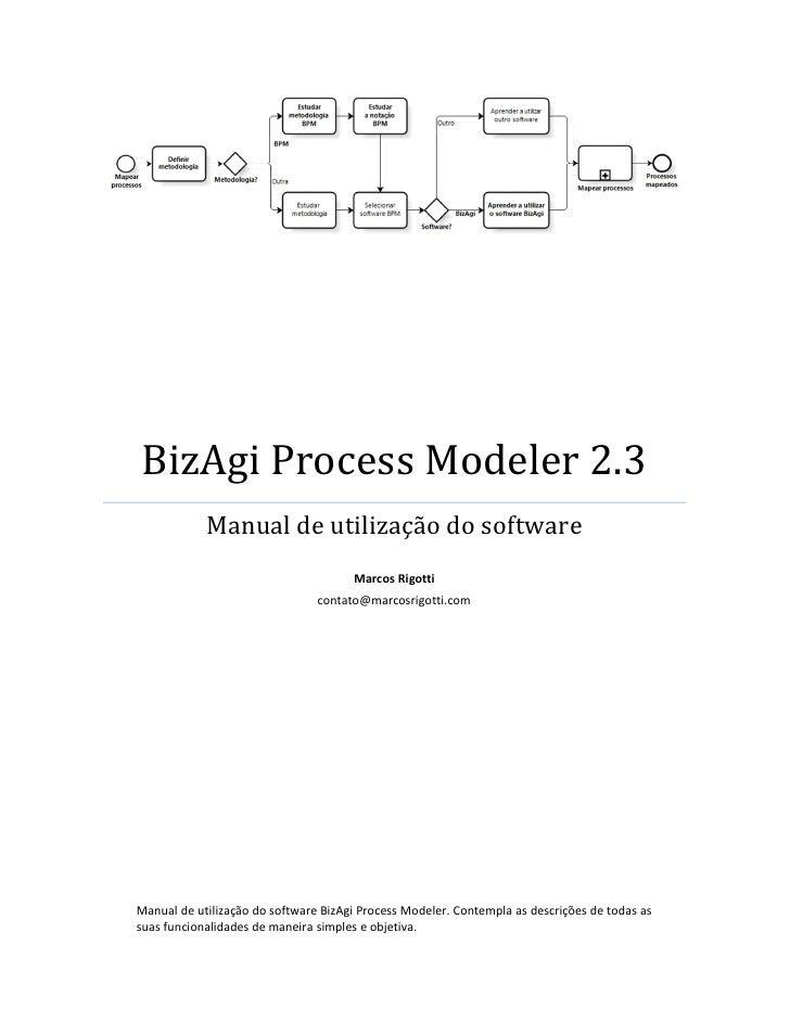 BizAgi Process Modeler 2.3            Manual de utilização do software                                      Marcos Rigotti...