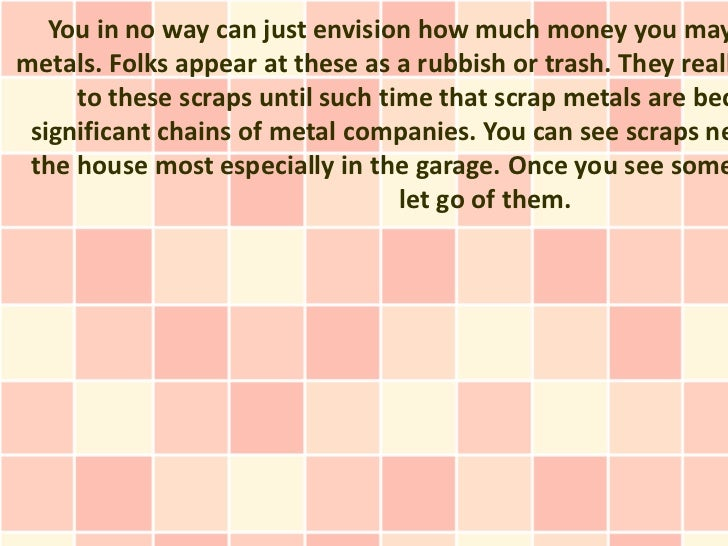 The Basic Duty Of Scrap Metal Dealers