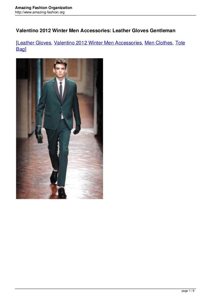 Amazing Fashion Organizationhttp://www.amazing-fashion.orgValentino 2012 Winter Men Accessories: Leather Gloves Gentleman[...