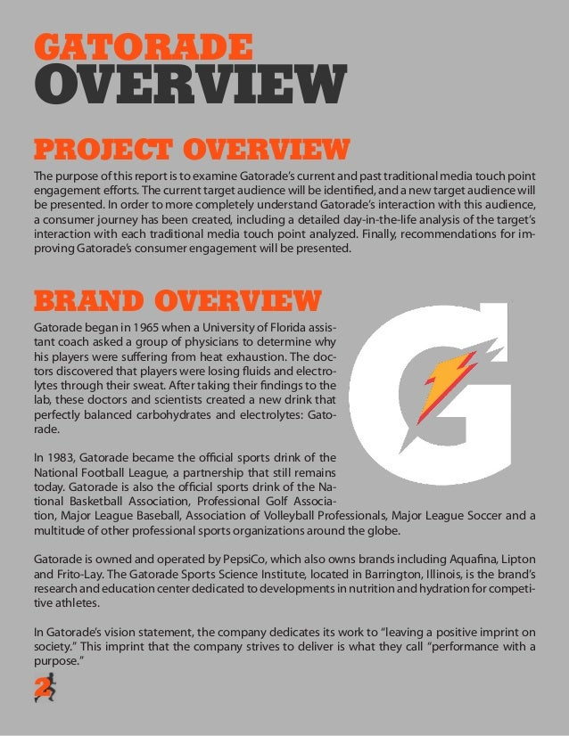 gatorade marketing project essay Free sports marketing papers, essays, and research papers  executive  summary: gatorade was first formed in the 1960's in florida the doctors of the.