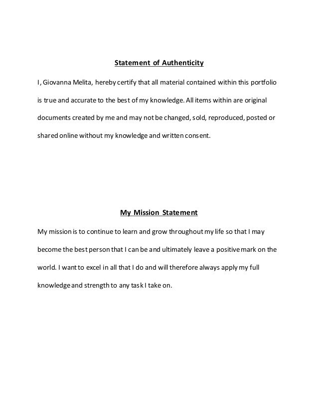 statement of authenticity thesis Statement of originality the statement of originality should be worded thus: this dissertation is my own original work and has not been submitted for any assessment or award at university of manchester or any other university nb see the dissertation website for some important notes on plagiarism plagiarism is a serious.