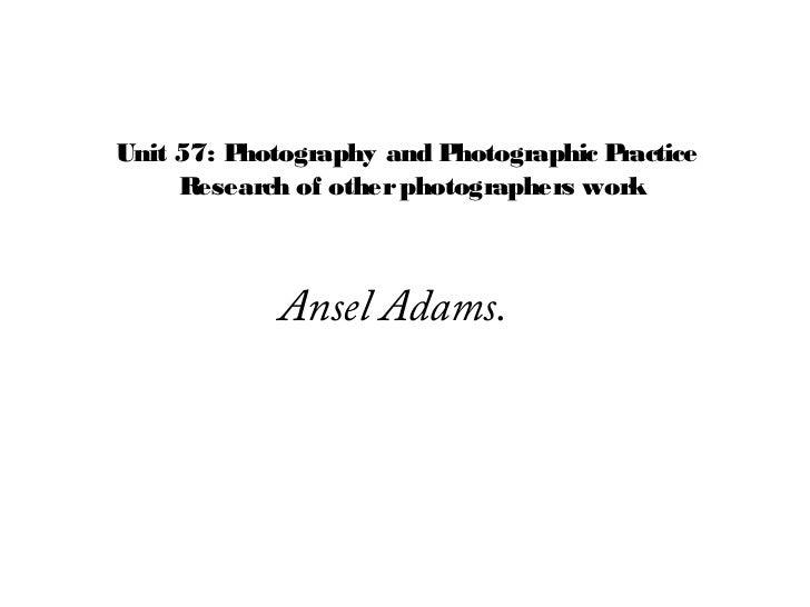 Ansel Adams Research.