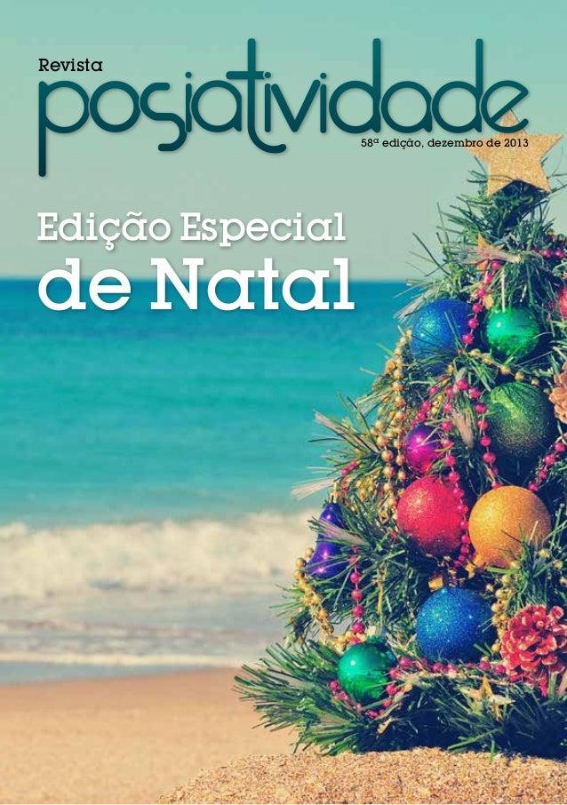 Revista  58ª edição, dezembro de 2013  Edição Especial  de Natal
