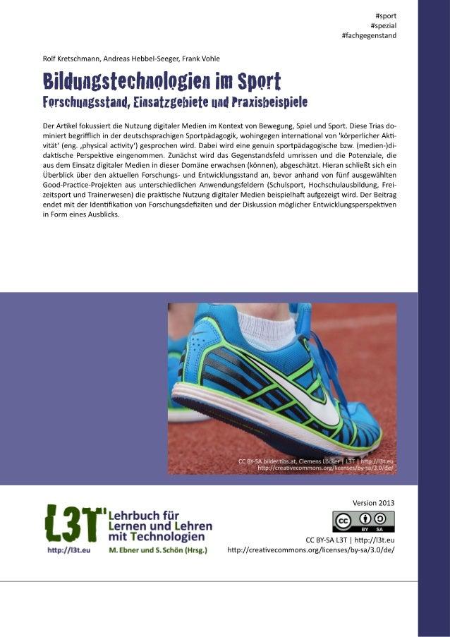 Wenn in einem Handbuch zum Lehren und Lernen mit digitalen Medien einzelnen Disziplinen, wie hier der Sportwissenschaft, e...