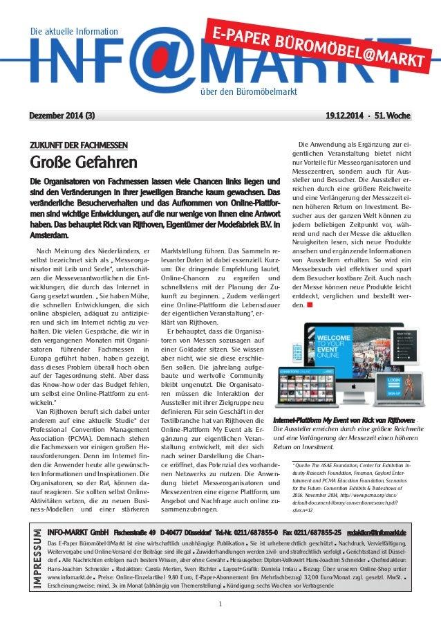 """Dezember 2014 (3) E-PAPER BÜROMÖBEL@MARKT 1 Nach Meinung des Niederländers, er selbst bezeichnet sich als """" Messeorga- nis..."""