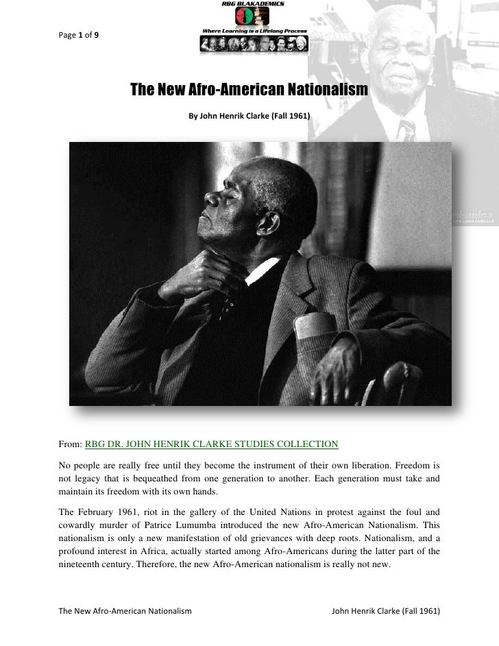 Page 1 of 9                  The New Afro-American Nationalism                                By John Henrik Clarke (Fall ...